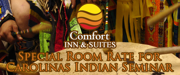 Special Room Rate for Carolinas Indian Seminar
