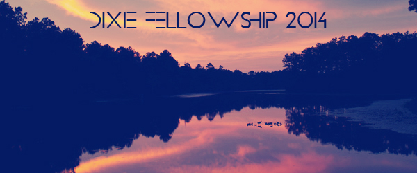 Dixie Fellowship 2014