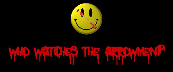 Who Watches The Arrowmen?