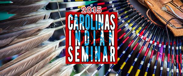 2015 Carolina's Indian Seminar