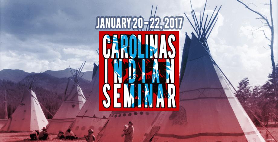 2017 Carolinas Indian Seminar