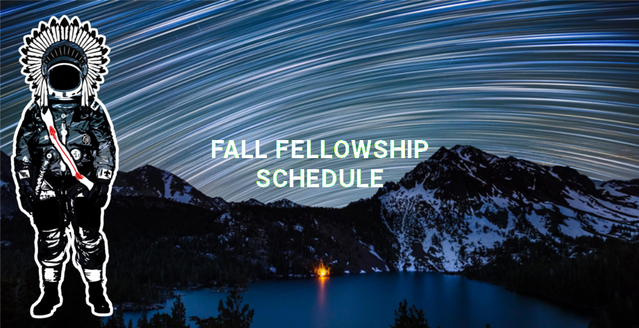 Fall Fellowship Schedule