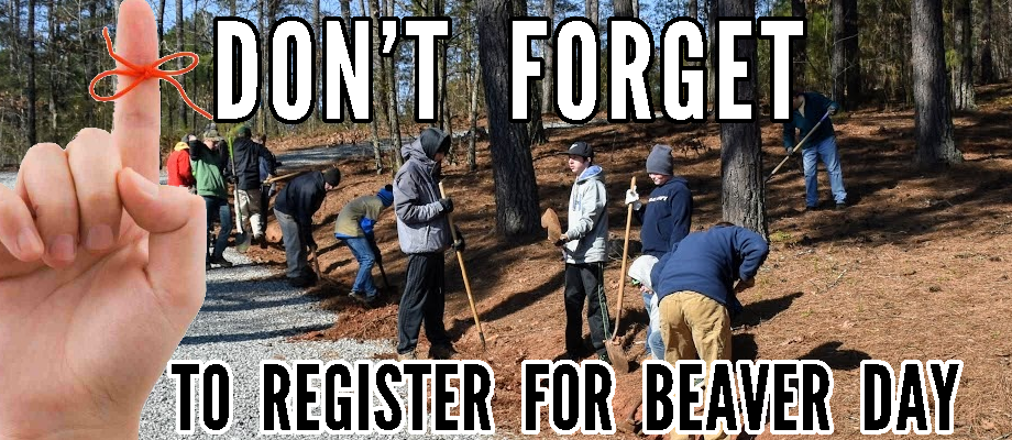 Don't Forget – You must Register for Beaver Day this Year