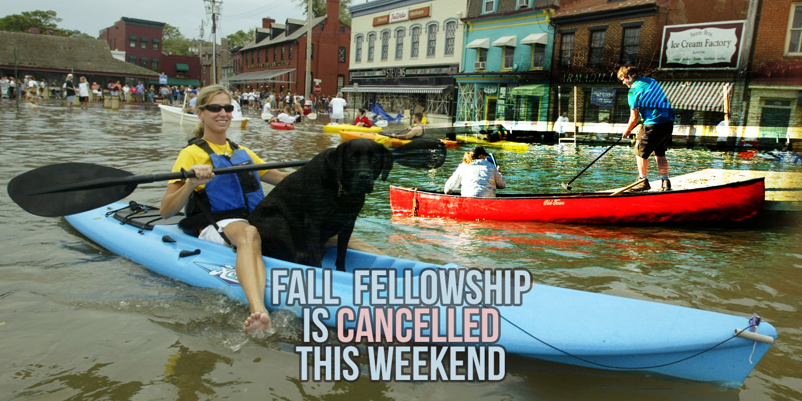 Fall Fellowship Is Cancelled This Weekend