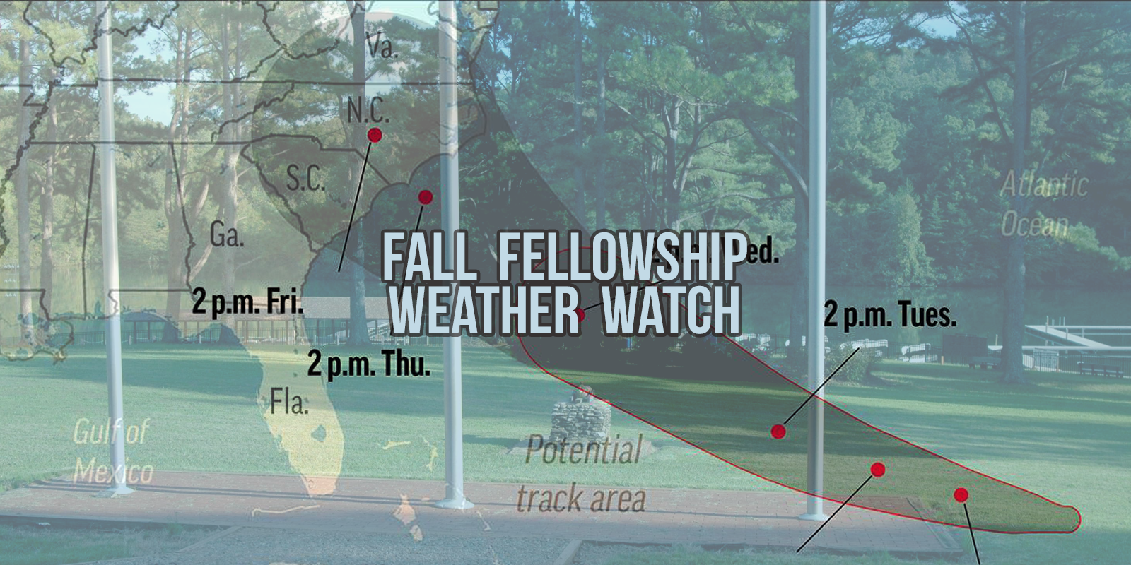 Fall Fellowship Weather Watch
