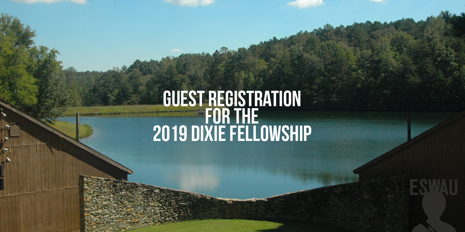 Guest Registration for the 2019 Dixie Fellowship