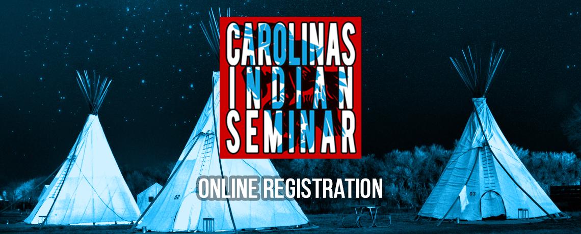 Register Online for the Carolinas Indian Seminar