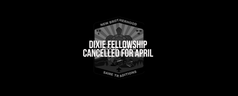 2020 Dixie Fellowship Cancelled for April