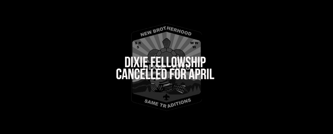 Dixie Fellowship Cancelled for April
