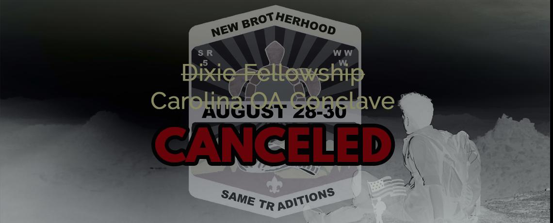 Dixie Fellowship Canceled