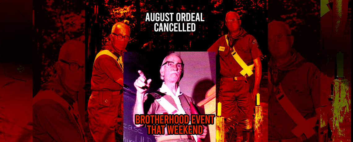 August Ordeal Cancelled – Brotherhood Event That Weekend